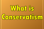 محافظه گرایی (Conservatism) چیست؟ (قسمت پایانی)